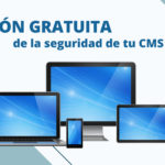 Revisión de la seguridad de tu CMS